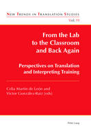 - From the Lab to the Classroom and Back Again: Perspectives on Translation and Interpreting Training (New Trends in Translation Studies) - 9783034319850 - V9783034319850