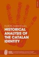 - Historical Analysis of the Catalan Identity (Identities / Identités / Identidades) - 9783034320108 - V9783034320108