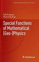 Freeden, Willi; Gutting, Martin - Special Functions of Mathematical (Geo-)Physics - 9783034805629 - V9783034805629