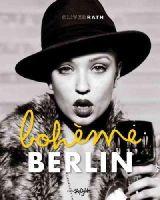 Rath, Oliver - Bohème Berlin - 9783037666531 - V9783037666531