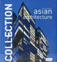 Michelle Galindo - Collection: Asian Architecture - 9783037680476 - 9783037680476
