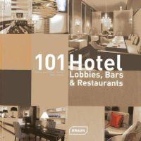 Kretschmar-Joehnk, Corinna; Joehnk, Peter - 101 Hotel-Lobbies, Bars & Restaurants - 9783037681381 - V9783037681381