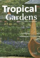 Roth, Manuela - Tropical Gardens - 9783037681435 - V9783037681435