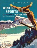 Clerc, Jean-Daniel, Giroud, Jean-Marc - Winter Sports in Vintage Poster Art - 9783037681855 - V9783037681855