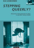 Lehikoinen, Kai - Stepping Queerly?: Discourses in Dance Education for Boys in Late 20th-Century Finland - 9783039105724 - V9783039105724