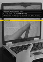 - Literary Intermediality: The Transit of Literature through the Media Circuit - 9783039112234 - V9783039112234