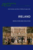 - Ireland: Revolution and Evolution (Reimagining Ireland) - 9783039118816 - V9783039118816