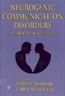 Worrall, Linda; Frattali, Carol; et al - Neurogenic Communication Disorders - 9783131244710 - V9783131244710
