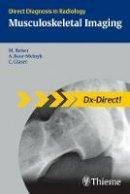 Reiser, Maximilian; Glaser, Christian; Baur-Melnyk, Andrea - Musculoskeletal Imaging - 9783131451613 - V9783131451613