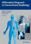Burgener, Francis A.; Pudas, Tomi; Kormano, Martti - Differential Diagnosis in Conventional Radiology - 9783136561034 - V9783136561034
