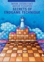 Dvoretsky, Mark; Yusupov, Artur - Secrets of Endgame Technique - 9783283005177 - V9783283005177