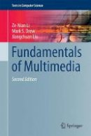 Li, Ze-Nian, Drew, Mark S., Liu, Jiangchuan - Fundamentals of Multimedia (Texts in Computer Science) - 9783319052892 - V9783319052892
