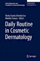 - Daily Routine in Cosmetic Dermatology (Clinical Approaches and Procedures in Cosmetic Dermatology) - 9783319125886 - V9783319125886