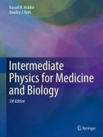 Hobbie, Russell, Roth, Bradley J - Intermediate Physics for Medicine and Biology - 9783319126814 - V9783319126814