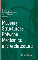 - Masonry Structures: Between Mechanics and Architecture - 9783319130026 - V9783319130026