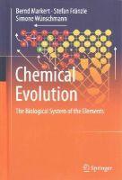 Markert, Bernd, Fränzle, Stefan, Wünschmann, Simone - Chemical Evolution: The Biological System of the Elements - 9783319143545 - V9783319143545
