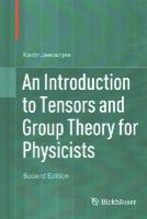 Jeevanjee, Nadir - An Introduction to Tensors and Group Theory for Physicists - 9783319147932 - V9783319147932