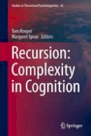 - Recursion: Complexity in Cognition (Studies in Theoretical Psycholinguistics) - 9783319155746 - V9783319155746