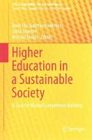 - Higher Education in a Sustainable Society: A Case for Mutual Competence Building (CSR, Sustainability, Ethics & Governance) - 9783319159188 - V9783319159188