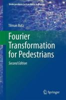 Butz, Tilman - Fourier Transformation for Pedestrians (Undergraduate Lecture Notes in Physics) - 9783319169842 - V9783319169842
