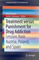 - Treatment versus Punishment for Drug Addiction - 9783319188232 - V9783319188232