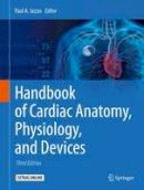- Handbook of Cardiac Anatomy, Physiology, and Devices - 9783319194639 - V9783319194639