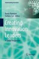 - Creating Innovation Leaders: A Global Perspective (Understanding Innovation) - 9783319205199 - V9783319205199