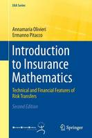Olivieri, Annamaria, Pitacco, Ermanno - Introduction to Insurance Mathematics: Technical and Financial Features of Risk Transfers (EAA Series) - 9783319213767 - V9783319213767