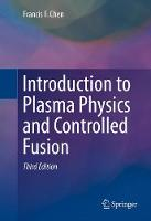 CHEN - INTRODUCTION TO PLASMA PHYSICS & CONTROL - 9783319223087 - V9783319223087