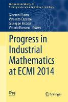 - Progress in Industrial Mathematics at ECMI 2014 (Mathematics in Industry) - 9783319234120 - V9783319234120