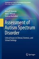 Kroncke, Anna P.; Huckabee, Helena; Willard, Marcy - Assessment of Autism Spectrum Disorder - 9783319255026 - V9783319255026