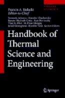 . Ed(s): Kulacki, Francis A. - Handbook of Thermal Science and Engineering - 9783319266947 - V9783319266947