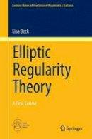Beck, Lisa - Elliptic Regularity Theory - 9783319274843 - V9783319274843