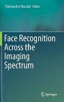 - Face Recognition Across the Imaging Spectrum - 9783319284996 - V9783319284996