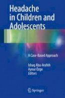 - Headache in Children and Adolescents: A Case-Based Approach - 9783319286266 - V9783319286266