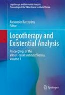 - Logotherapy and Existential Analysis: Proceedings of the Viktor Frankl Institute Vienna, Volume 1 - 9783319294230 - V9783319294230