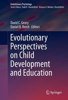 - Evolutionary Perspectives on Child Development and Education (Evolutionary Psychology) - 9783319299846 - V9783319299846