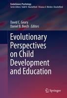 - Evolutionary Perspectives on Child Development and Education (Evolutionary Psychology) - 9783319299846 - V9783319299846