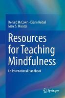 - Resources for Teaching Mindfulness: An International Handbook - 9783319300986 - V9783319300986