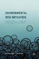 Weiss, Barbara, Obi, Michiyo - Environmental Risk Mitigation: Coaxing a Market in the Battery and Energy Supply and Storage Industry - 9783319339566 - V9783319339566