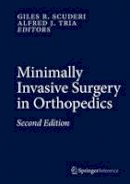 - Minimally Invasive Surgery in Orthopedics - 9783319341071 - V9783319341071