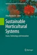 - Sustainable Horticultural Systems: Issues, Technology and Innovation (Sustainable Development and Biodiversity) - 9783319354200 - V9783319354200