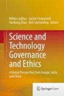 - Science and Technology Governance and Ethics: A Global Perspective from Europe, India and China - 9783319361628 - V9783319361628