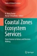 - Coastal Zones Ecosystem Services: From Science to Values and Decision Making (Studies in Ecological Economics) - 9783319369365 - V9783319369365