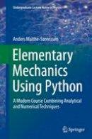 Malthe-Sorenssen, Anders - Elementary Mechanics Using Python - 9783319386843 - V9783319386843