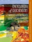 - Encyclopedia of Geochemistry: A Comprehensive Reference Source on the Chemistry of the Earth (Encyclopedia of Earth Sciences Series) - 9783319393117 - V9783319393117