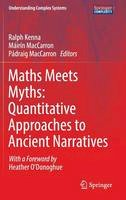 - Maths Meets Myths: Quantitative Approaches to Ancient Narratives (Understanding Complex Systems) - 9783319394435 - V9783319394435