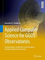 Neidhardt, Alexander - Applied Computer Science for GGOS Observatories: Communication, Coordination and Automation of Future Geodetic Infrastructures (Springer Textbooks in Earth Sciences, Geography and  - 9783319401379 - V9783319401379