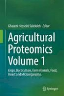 - Agricultural Proteomics Volume 1: Crops, Horticulture, Farm Animals, Food, Insect and Microorganisms - 9783319432731 - V9783319432731