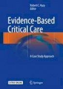 - Evidence-Based Critical Care: A Case Study Approach - 9783319433394 - V9783319433394